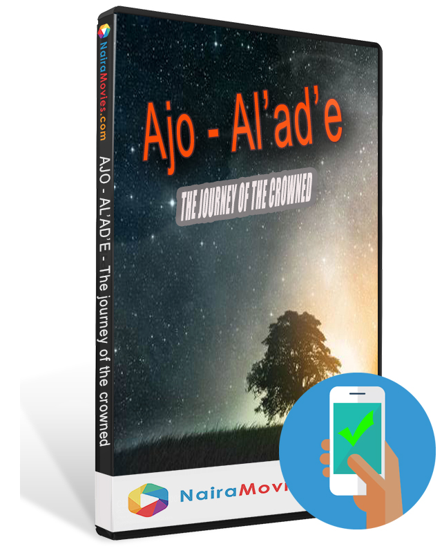 Ajo Alade (the Journey Of The Crowned)